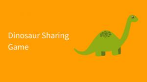 Dinosaur Sharing Game