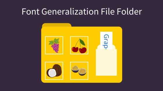 Font generalizing skills