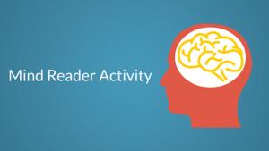 Mind Reader Activity