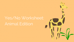 Yes No Worksheet Infiniteach Animal
