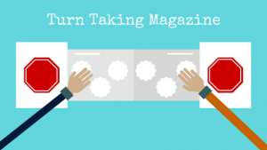 Engaging Students with Turn Taking Magazines