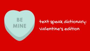 Valentine's day text speak