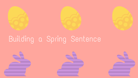 Building a Spring Sentence