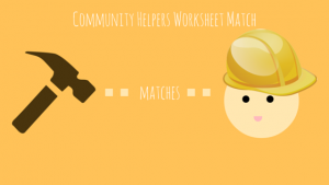 Community Helpers Worksheet Match