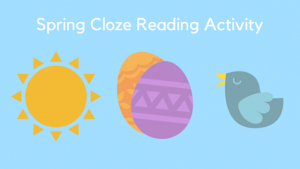 Spring Cloze Reading – Four of Seven