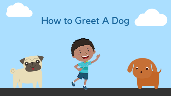 How to Greet Dogs