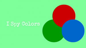 I Spy Colors – Color Matching