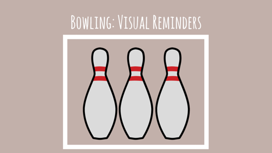 bowling visual reminder