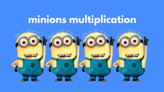 minions multiplication