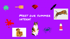 Meet Our {Artistic, Creative, Friendly} Summer Intern!