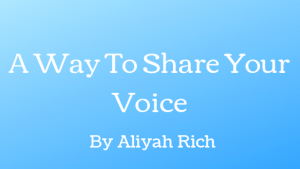 A Way To Share Your Voice