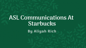 ASL Communication At Starbucks