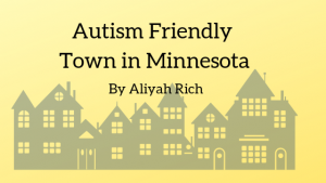 Autism Friendly Town in Minnesota