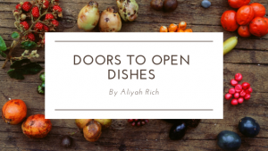 Doors To Open Dishes