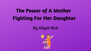 The Power of a Mother fighting for Daughter against Bullies