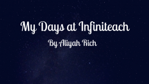 My Days at Infiniteach