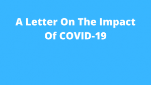A letter on the impact of COVID-19